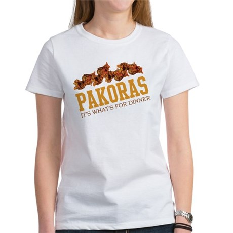 Pakoras - Its Whats For Dinne Women's T-Shirt