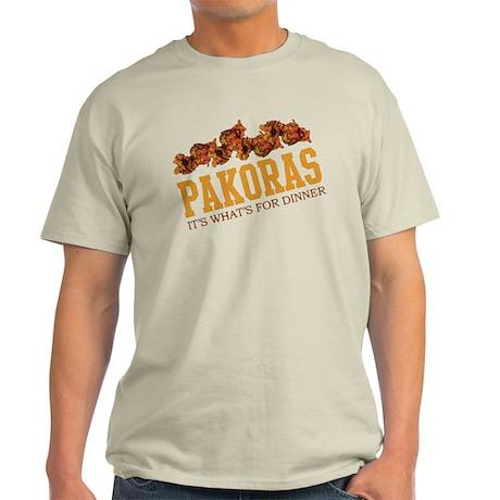 Pakoras - Its Whats For Dinne Light T-Shirt
