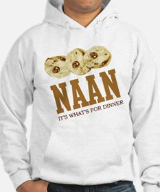 Naan - Its Whats For Dinner Hoodie