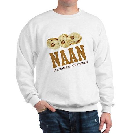 Naan - Its Whats For Dinner Sweatshirt