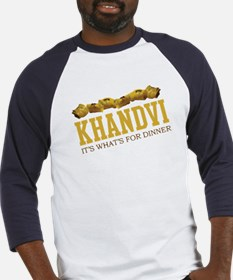 Khandvi - Its Whats For Dinne Baseball Jersey
