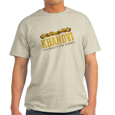 Khandvi - Its Whats For Dinne Light T-Shirt