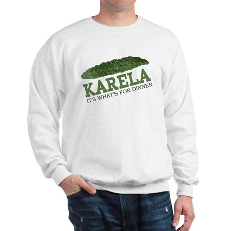 Karela - Its Whats For Dinner Sweatshirt