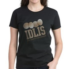 Idlis - Its Whats For Dinner Tee