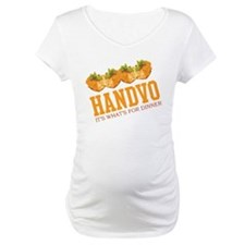 Handvo - Its Whats For Dinner Shirt