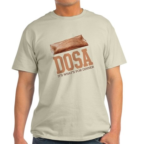 Dosa - Its Whats For Dinner Light T-Shirt