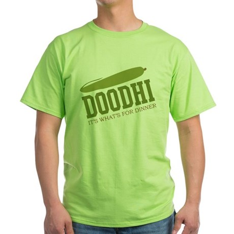 Doodhi - Its Whats For Dinner Green T-Shirt