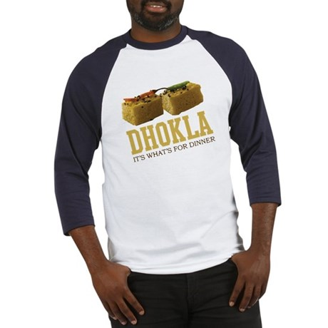 Dhokla - Its Whats For Dinner Baseball Jersey