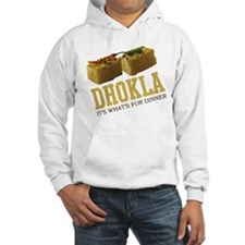 Dhokla - Its Whats For Dinner Hoodie