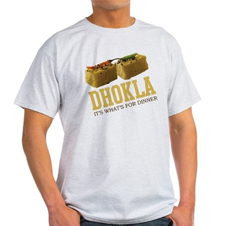 Dhokla - Its Whats For Dinner Light T-Shirt