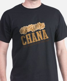 Chana - Its Whats For Dinner T-Shirt