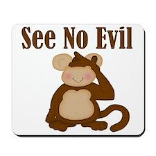 See No Evil Mousepad