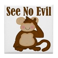 See No Evil Tile Coaster