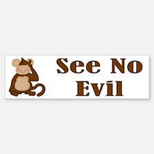 See No Evil Bumper Bumper Bumper Sticker