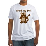 Speak No Evil Fitted T-Shirt