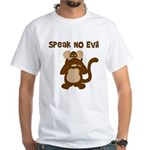 Speak No Evil White T-Shirt