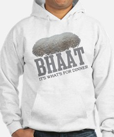 Bhaat - Its Whats For Dinner Hoodie