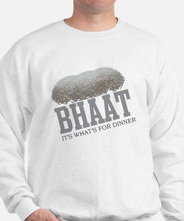 Bhaat - Its Whats For Dinner Sweatshirt
