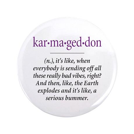 "Karmageddon - 3.5"" Button"