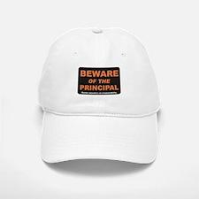 Beware / Principal Baseball Baseball Cap