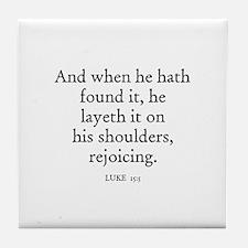 LUKE  15:5 Tile Coaster