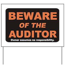 Beware / Auditor Yard Sign