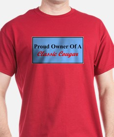 """""""Proud of My Classic Cougar"""" T-Shirt"""