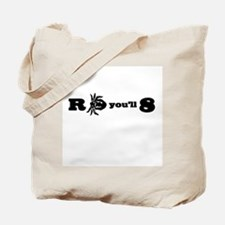 R-Tick-You'll-8 Tote Bag