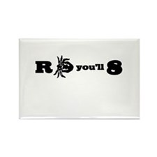 R-Tick-You'll-8 Rectangle Magnet