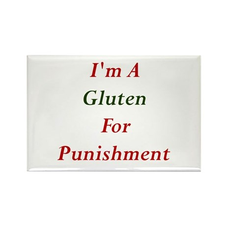 Gluten for Punisment Rectangle Magnet