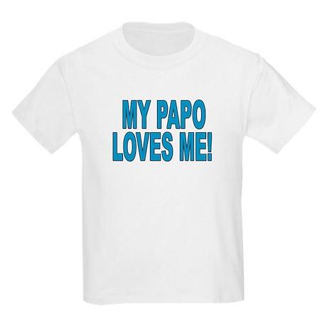 MY PAPO LOVES ME Kids T-Shirt