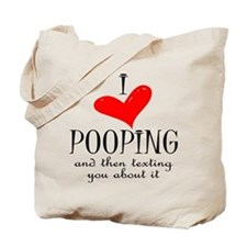 Love of Pooping Funny Gift Tote Bag