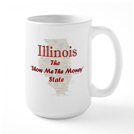 Illinois Show Me The Money Large Mug