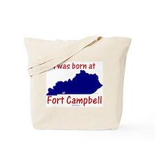 Born at Fort Campbell Tote Bag