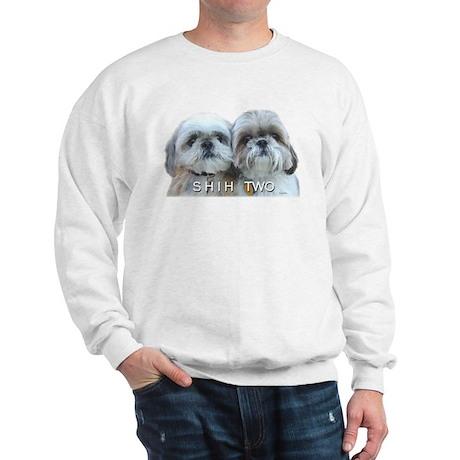 Shih Tzu - Shih Two Sweatshirt