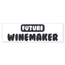 Future Winemaker Bumper Bumper Sticker