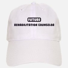 Future Rehabilitation Counsel Baseball Baseball Cap