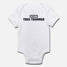 Future Tree Trimmer Infant Bodysuit
