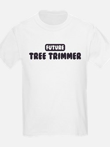 Future Tree Trimmer T-Shirt