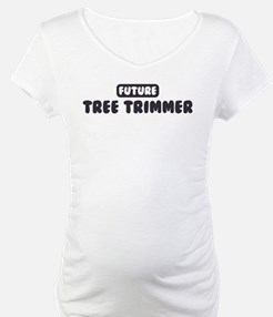 Future Tree Trimmer Shirt
