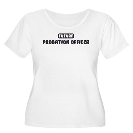 Future Probation Officer Women's Plus Size Scoop N