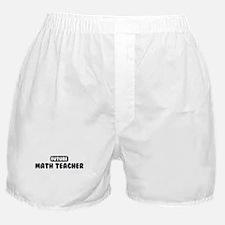 Future Math Teacher Boxer Shorts