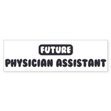 Future Physician Assistant Bumper Car Sticker