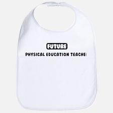 Future Physical Education Tea Bib