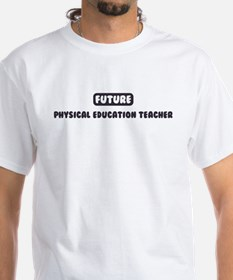 Future Physical Education Tea Shirt