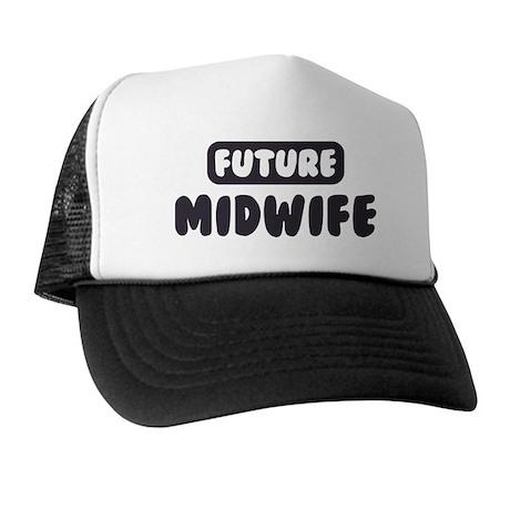 Future Midwife Trucker Hat