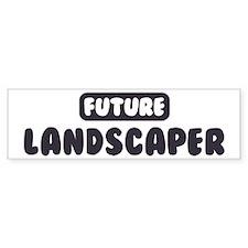 Future Landscaper Bumper Bumper Sticker