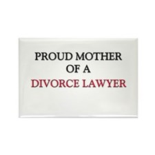 Proud Mother Of A DIVORCE LAWYER Rectangle Magnet