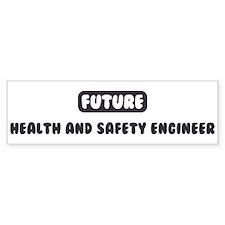 Future Health and Safety Engi Bumper Bumper Sticker