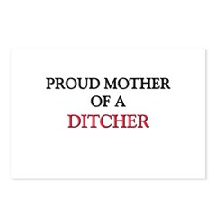Proud Mother Of A DITCHER Postcards (Package of 8)
